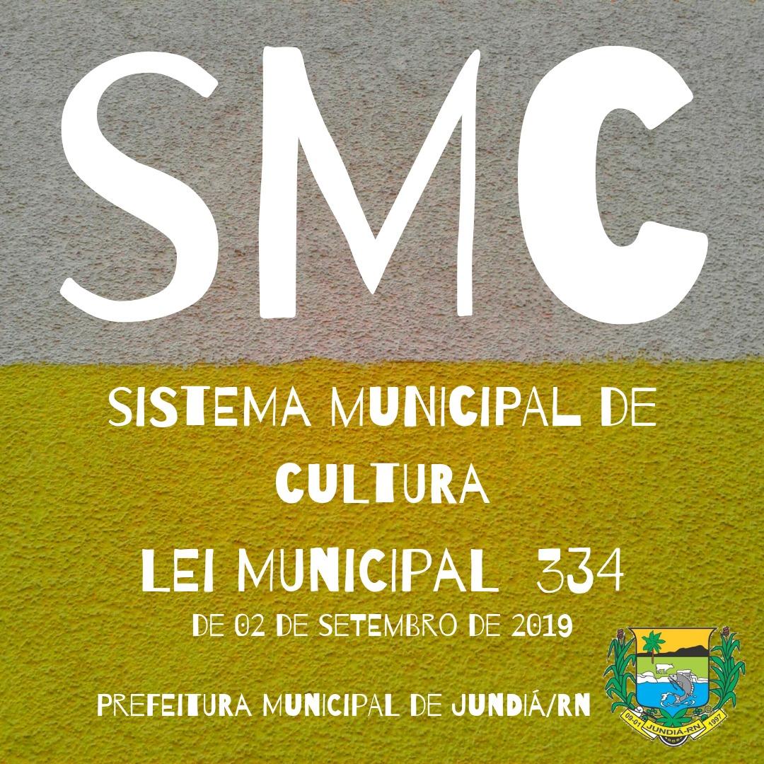 A Lei Municipal 334 cria o Sistema Municipal de Cultura do Município de Jundiá/RN.