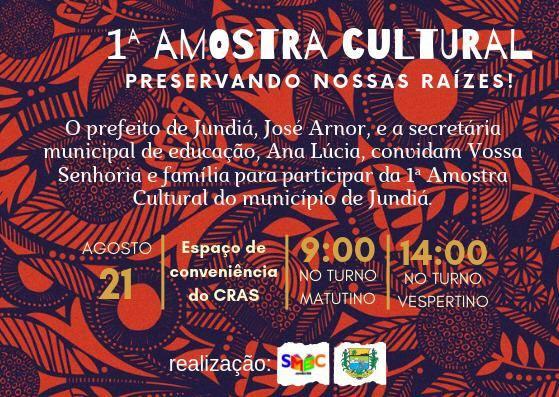 A Prefeitura através da Secretaria de Educação, convidar a todos para 1ª Mostra Cultural.