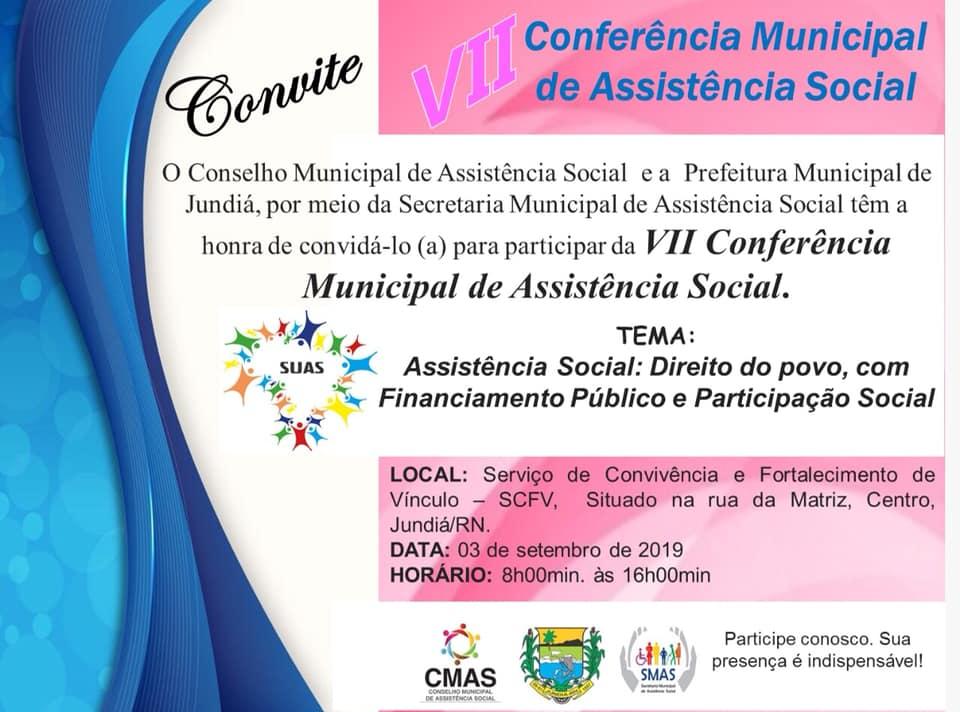 VII Conferência Municipal de Assistência Social do município.