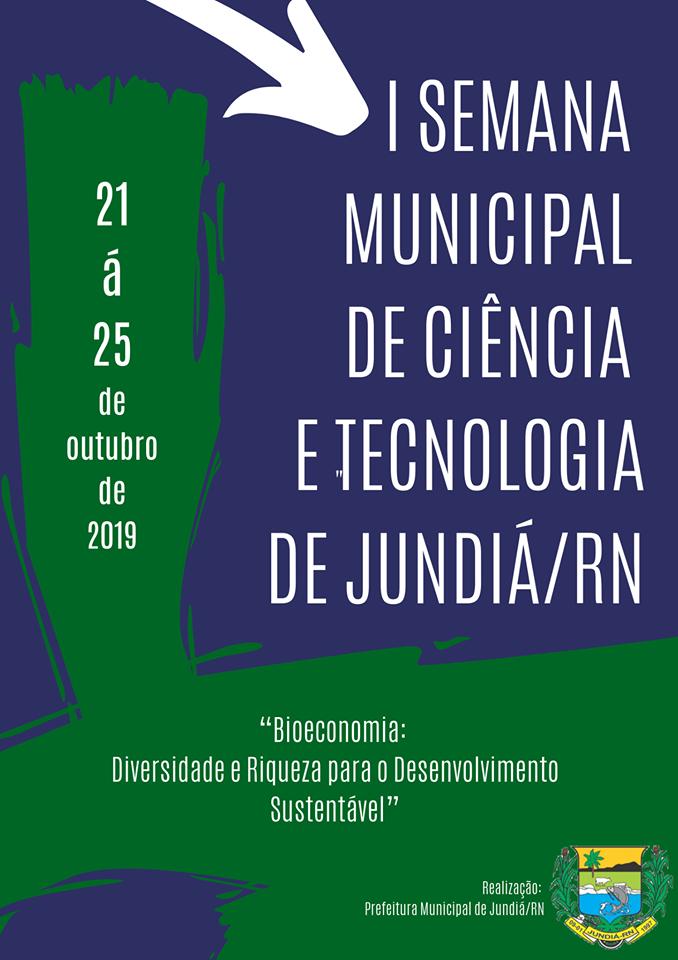 Prefeitura de Jundiá realizou a Semana Municipal de Ciência e Tecnologia.