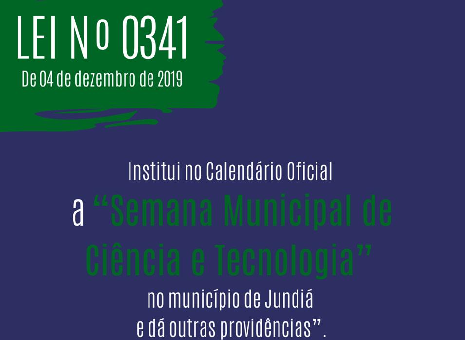 A Semana Municipal de Ciência e Tecnologia de Jundiá, agora faz parte do calendário oficial do município.