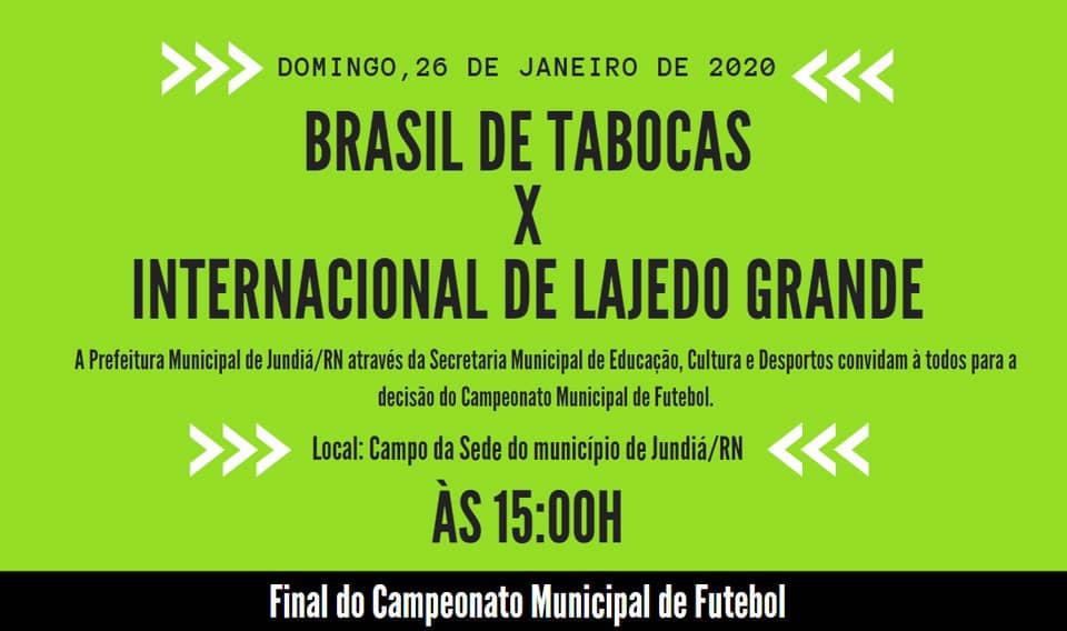 Decisão pelo Campeonato Municipal de Futebol em Jundiá.