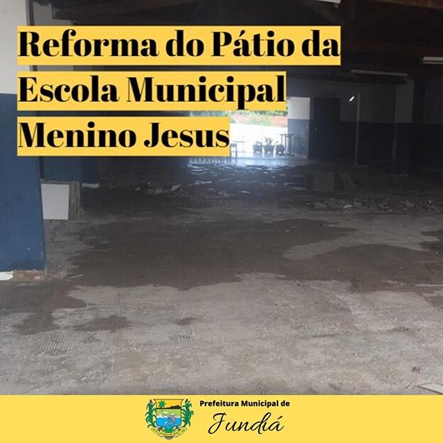 Reforma do Piso do Pátio da Escola Municipal Menino Jesus no Distrito de Santa Fé.