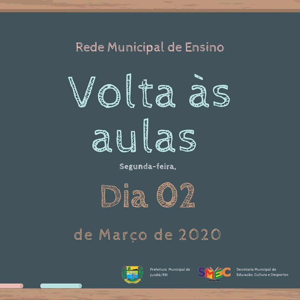 A Prefeitura comunica a toda população que o ano letivo terá inicio dia 02.03.2020.