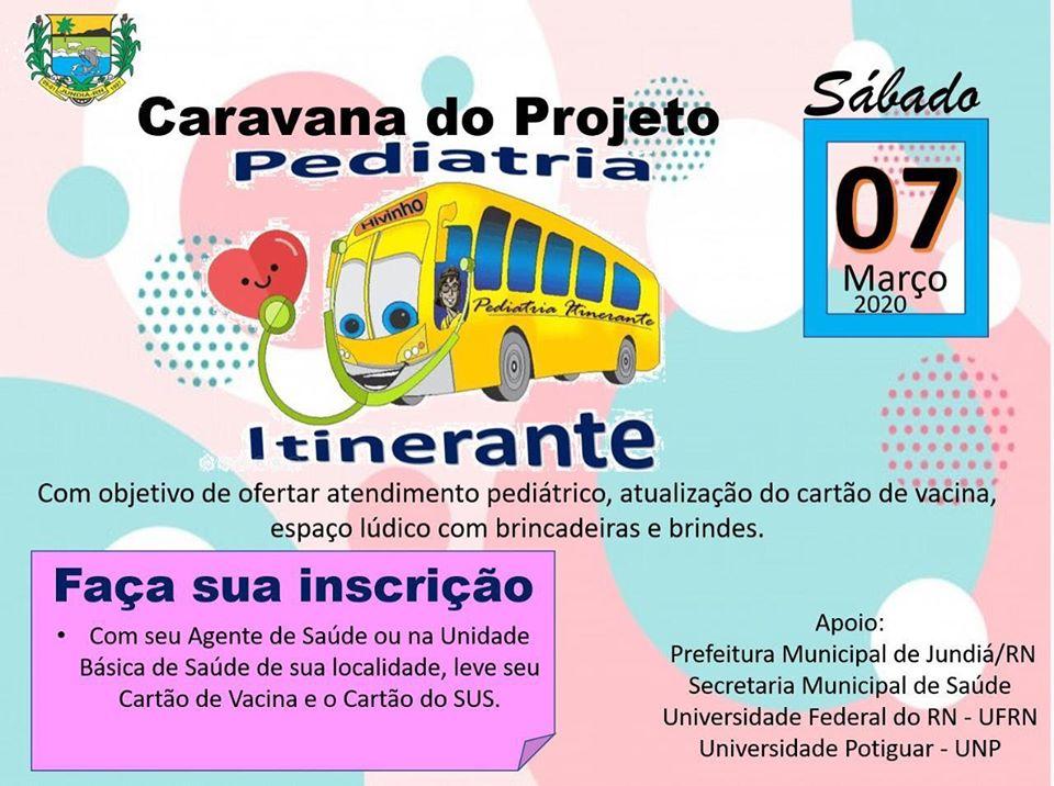A Prefeitura convida a todos para participarem da Caravana do Projeto Pediatria Itinerante.