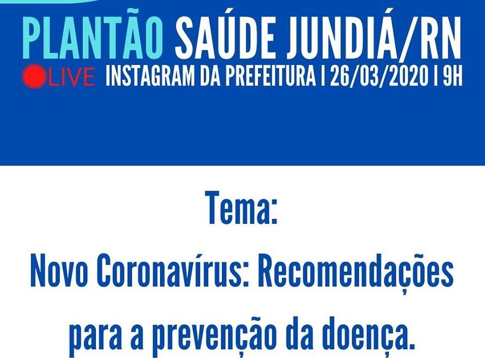 Plantão Saúde Jundiá (Live):  tira-dúvidas acontecerá amanhã no Instagram.