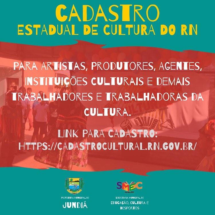 A Secretaria de Educação,  divulga o Cadastro Estadual de Cultura do RN.