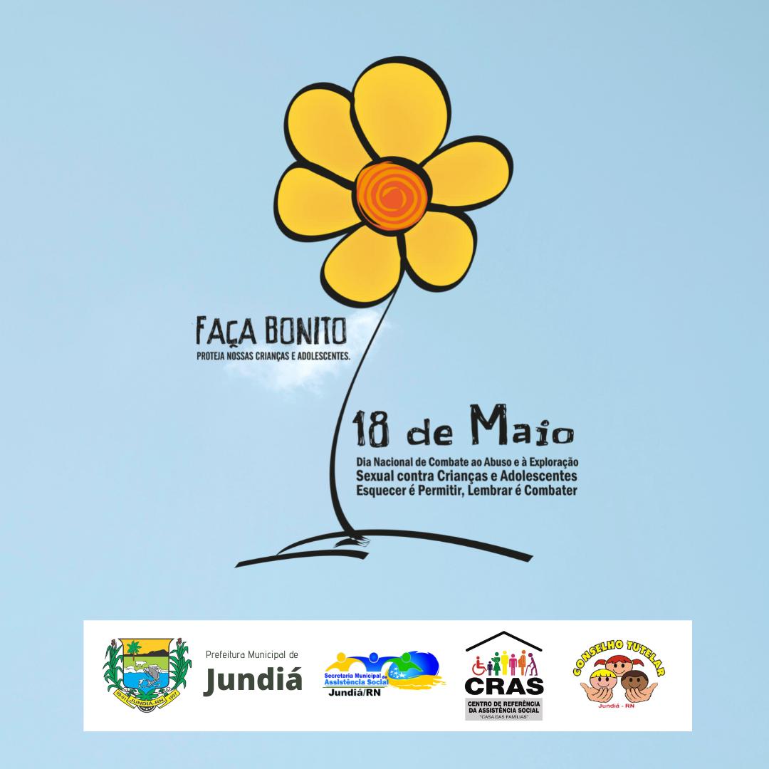 18 de maio – Dia Nacional de Combate ao Abuso e à Exploração Sexual de Crianças e Adolescentes (2021)