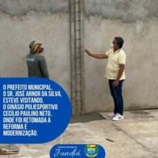 O Prefeito realiza visita ao Ginásio Poliesportivo Cecílio Paulino Neto